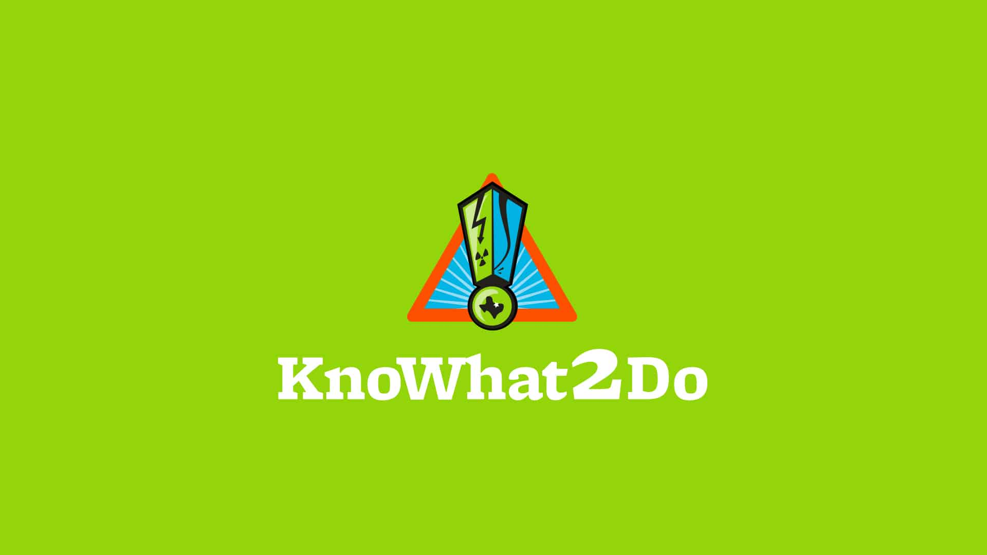 Know What 2 Do